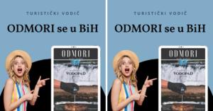 Izašao turistički vodič za BiH – ODMORI se u BiH